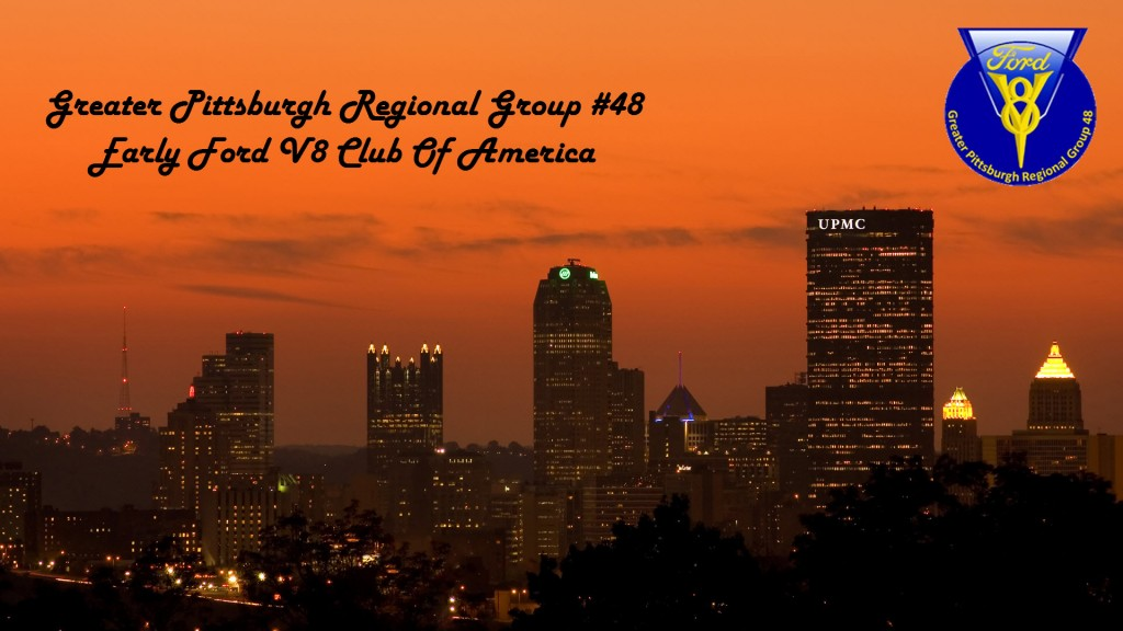 Greater Pittsburgh Regional Group 48 Early V8 Club Of America